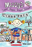 Missy's Super Duper Royal Deluxe: Class Pets